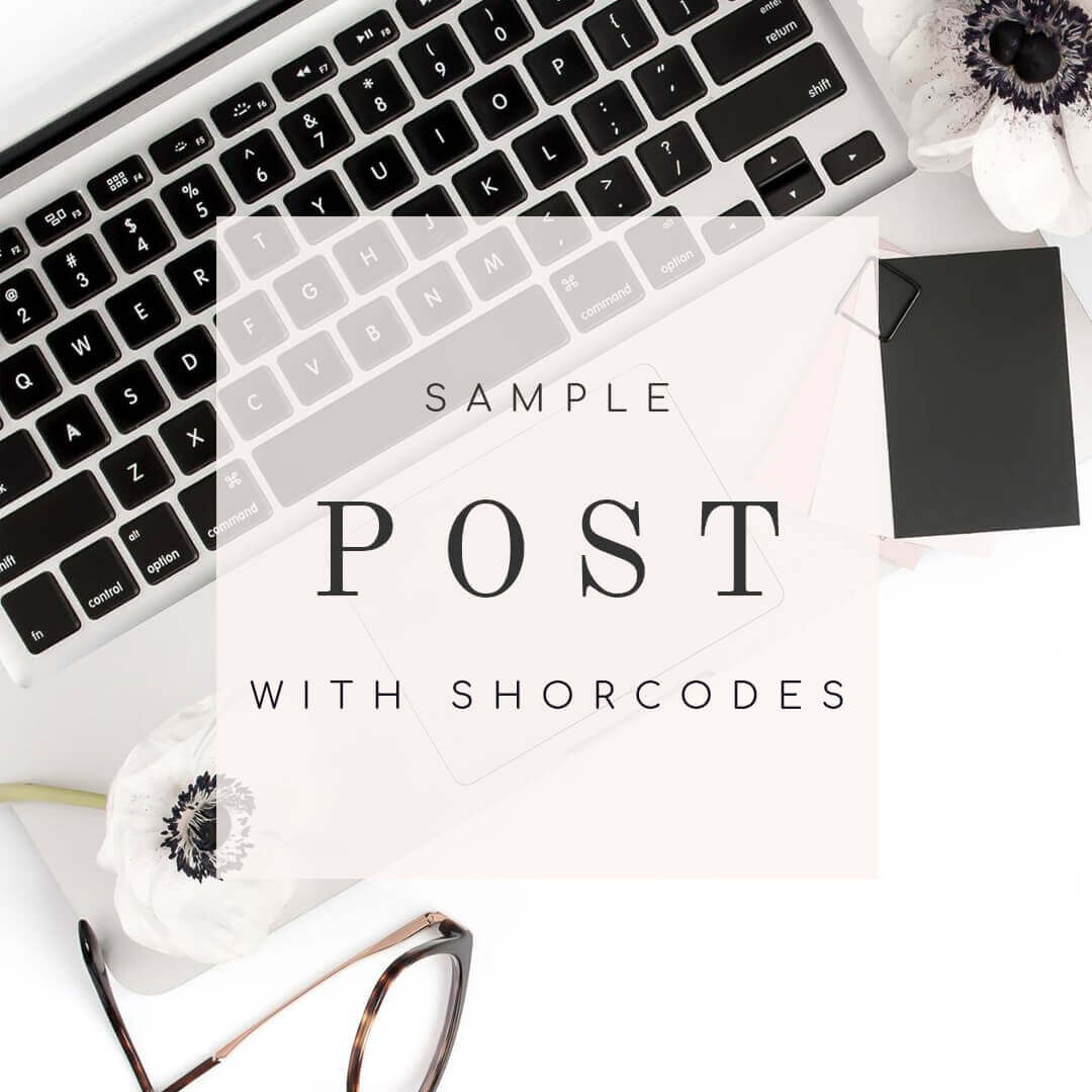 Sample posts with shortcodes