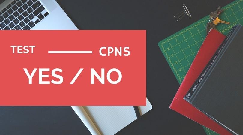 Test CPNS 2018 ! Ikut Gak Ya ?