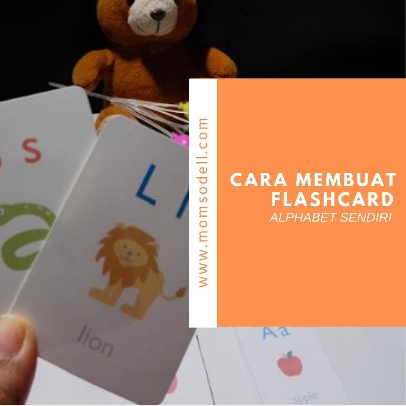 Cara Mudah Membuat Alphabet Flashcard Sendiri di Rumah