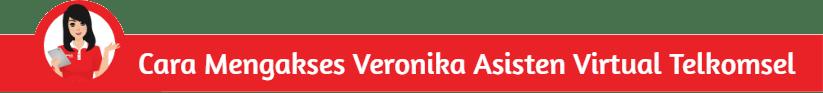 Cara Mengakses Veronika Asisten Virtual Telkomsel
