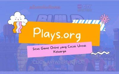 Plays.org Situs Game Online yang Cocok Untuk Keluarga